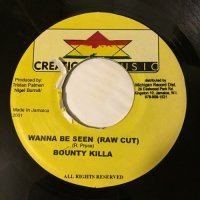 BOUNTY KILLA / WANNA BE SEEN