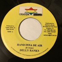 DELLY RANKS / HAND INNA DE AIR - TONY CURTIS / GOT TO GET IT