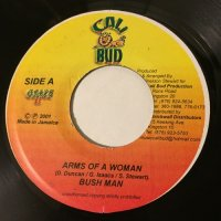 BUSH MAN / ARMS OF A WOMAN
