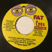 SANCHEZ & RICHIE STEPHENS / NOTHING BETTER THAN LOVE