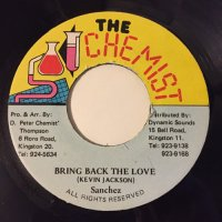 SANCHEZ / BRING BACK THE LOVE