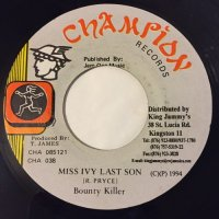 BOUNTY KILLA / MISS IVY LAST SON