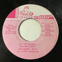 ANTHONY RAY / LET IT START