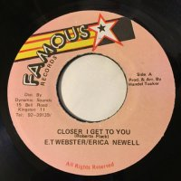 E.T. WEBSTER / GIMME SOME LOVE - CLOSER I GET TO YOU