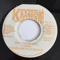 YESHEMABETH / DON'T KNOW WHY - SWADE / IF YOU'RE NOT THE ONE