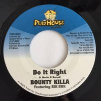 BOUNTY KILLA / DO IT RIGHT
