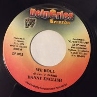 DANNY ENGLISH / WE ROLL
