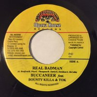BUCCANEER, BOUNTY KILLA, TOK / REAL BAD MAN