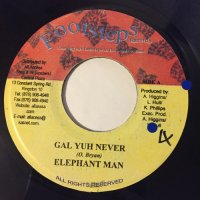 ELEPHANT MAN / GAL YUH NEVER - SINGER J / DON'T WANNA BE AROUND
