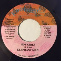 ELEPHANT MAN / HOT GIRLS - TONY REBEL / PUT ON THE PRESSURE