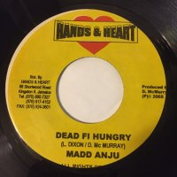 MADD ANJU / DEAD FI HUNGRY - UNICORN & SAJAY / COUCHIE TIGHT