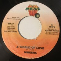 NIKESHA / A WORLD OF LOVE