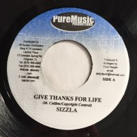 SIZZLA / GIVE THANKS FOR LIFE