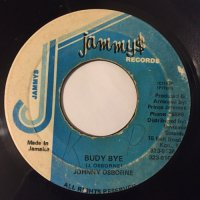 JOHNNY OSBOURNE / BUDY BYE