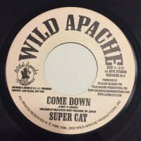 SUPER CAT / COME DOWN