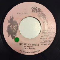 JACK RADICS / SUGAR MY SWEET