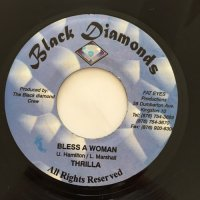 THRILLA / BLESS A WOMAN