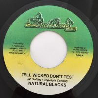 NATURAL BLACK / TELL WICKED DON'T TEST