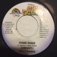 CHRISINTI & DELLY RANKS / SHAKE SHAKE - BEENIE MAN / GOOD OHH