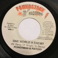 POWER MAN & PATCHY / ONE WORLD A ENEMY
