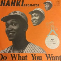 NAHKI / DO WHAT YOU WANT