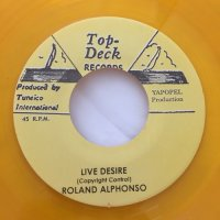 ROLAND ALPHONSO / LIVE DESIRE - JACKIE OPEL / TAKE YOUR TIME