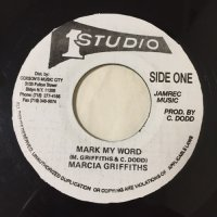 MARCIA GRIFFITHS / MARK MY WORD