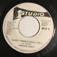 HORACE ANDY / EVERY TONGUE SHALL TELL