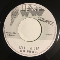 HUGH MUNDELL / TELL I A LIE