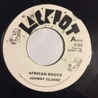 JOHNNY CLARKE / AFRICAN ROOTS
