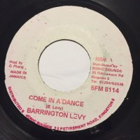 BARRINGTON LEVY / COME IN A DANCE