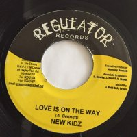 NEW KIDZ / LOVE IS ON THE WAY  - BOOM DANDIMITE / RELEASETHETENSION