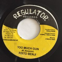 RISTO BENJI / TOO MUCH GUN  - DELLY RANX / GOOD GOD