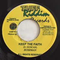 BUSH MAN / KEEP THE FAITH