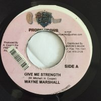 WAYNE MARSHALL / GIVE ME STRENGTH  - KARL MORRISON / YOUR LOVE