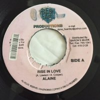 ALAINE / RISE IN LOVE  - NICKY B / YOUR BEST FRIEND