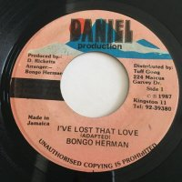 BONGO HERMAN / I'VE LOST THAT LOVE