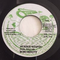 ECHO MINOTT / MURDER WEAPON