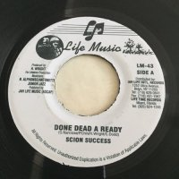 SCION SUCCESS / DONE DEAD A READY