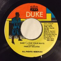 PRESLEY GOLDING / BABY I LOVE YOUR WAYS