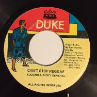 LUCIANO & RICKY GENERAL / CAN'T STOP REGGAE
