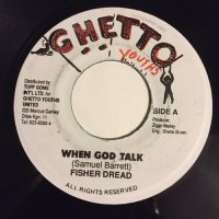 FISHER DREAD / WHEN GOD TALK
