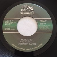 NANJAMAN / MURDERER  - JR DEE / ON THE BASS