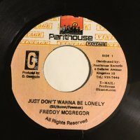 FREDDY McGREGOR / JUST DON'T WANNA BE LONELY