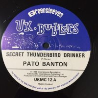 PATO BANTON / SECRET THUNDERBIRD DRINKER - DON'T SNIFF COKE