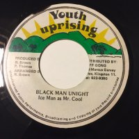 ICE MAN (Mr. COOL) / BLACK MAN UNIGHT