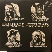 V.A. / THE GOOD, THE BAD, THE UGLY & THE CRAZY