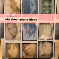V.A. / OLD SKOOL YOUNG BLOOD VOL.1
