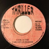 CARLTON LIVINGSTON / LOOK AT YOU