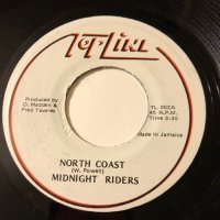 MIDNIGHT RIDERS / NORTH COAST
